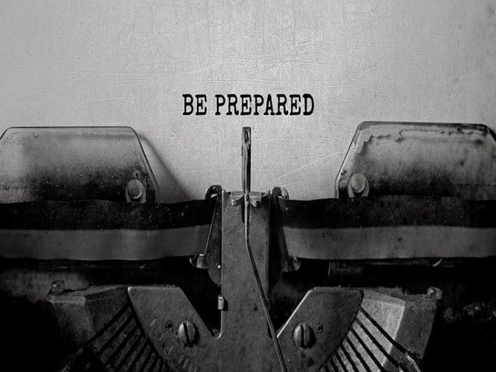 If you fail to prepare then prepare to fail